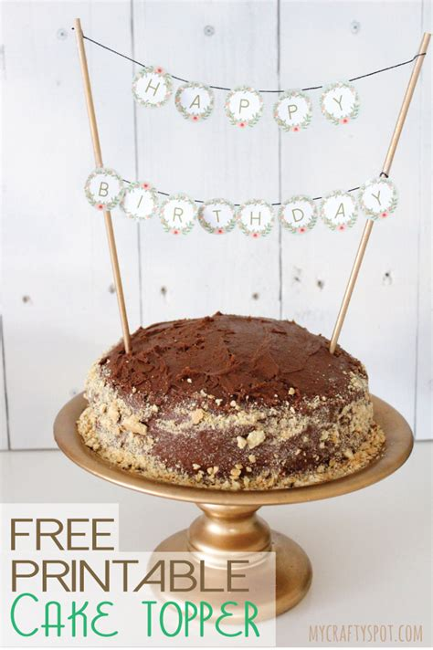 printable cake toppers free printable cake topper diy cake decoration