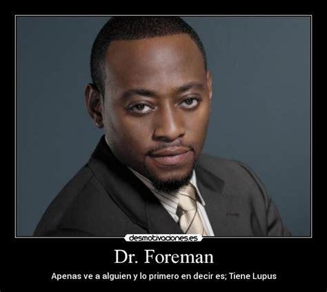 house lupus dr foreman desmotivaciones