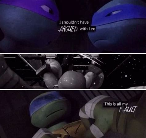 leo and donnie tmnt hey now man i have enough hurt