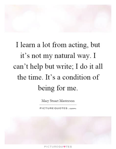 I My Mba And It S Not Helping by I Learn A Lot From Acting But It S Not My Way I