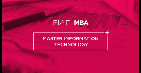 Mba In Information Technology by Mit Master In Information Technology Mba Fiap