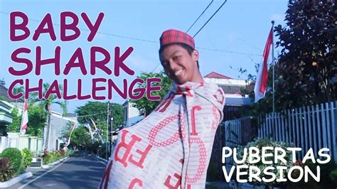 baby shark old version baby shark challenge indonesia pubertas version youtube