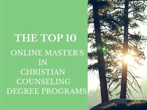 christian works counseling the top 10 master s in christian counseling degree