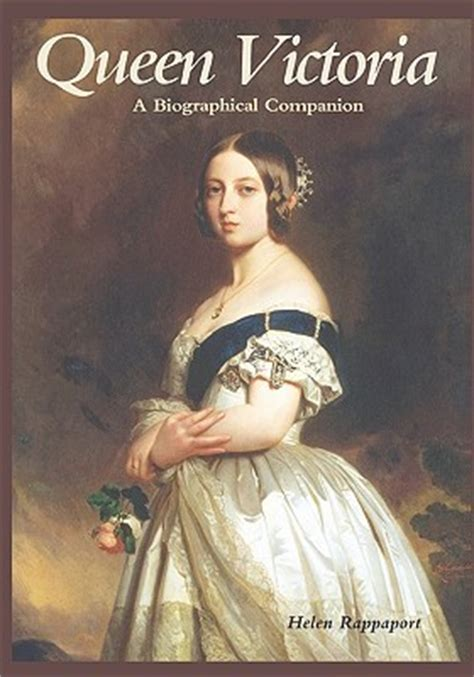 biography queen victoria book queen victoria a biographical companion by helen