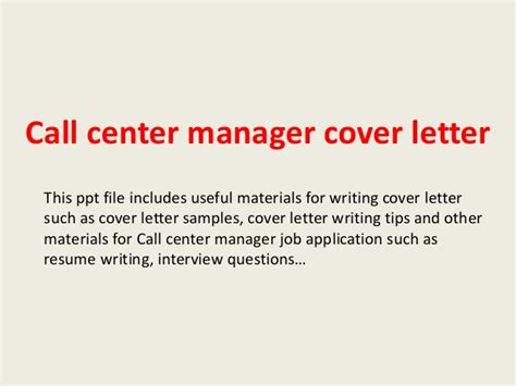 cover letter for call center call center manager cover letter