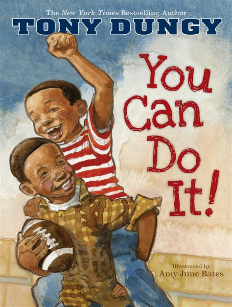 what can i do books you can do it book by tony dungy june bates