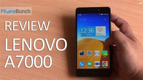 Lenovo A7000 Review Lenovo A7000 Review