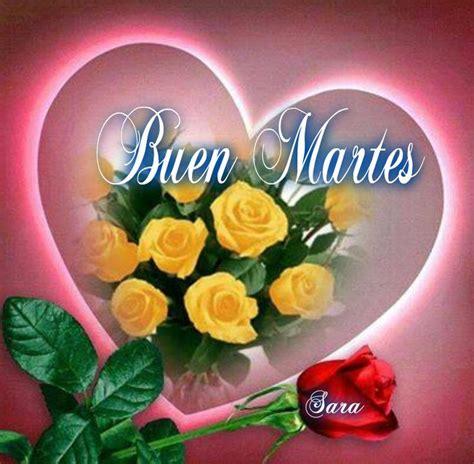 imagenes de feliz martes 66 best martes images on pinterest happy tuesday