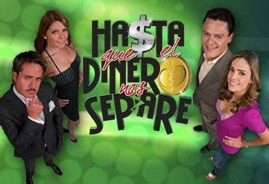 episodios de la telenovela hasta que la plata nos separe hasta que el dinero nos separe archivos tv y espect 225 culos
