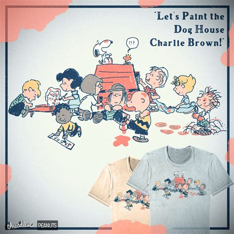 charlie brown dog house score let s paint the dog house charlie brown by ndtank on threadless