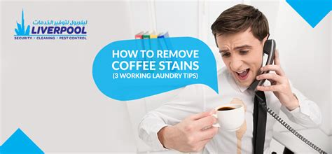 how to remove coffee stains 3 working laundry tips liverpool