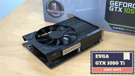 Evga Geforce 4gb Gddr5 Gtx 1050 Ti Gaming evga gtx 1050 ti superclocked solid1080p 60fps
