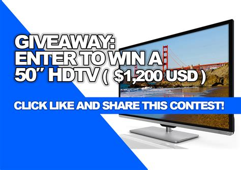 Enter Giveaway - giveaway enter to win a 50 hdtv 1 200 usd