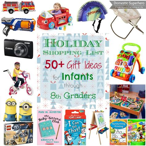 holiday shopping list 50 gift ideas for infants through