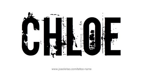 chloe tattoo designs name designs