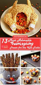13 most adorable thanksgiving treats for the kids table