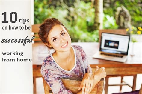 10 tips on how to be successful working from home
