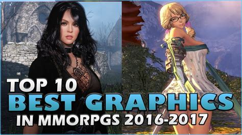 top 10 best graphics in mmorpgs in 2016 2017