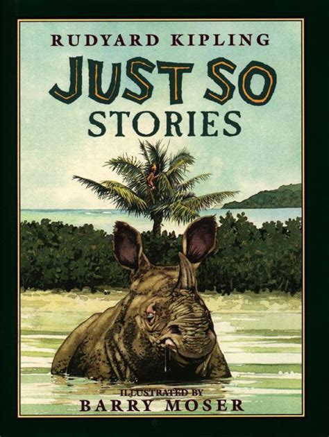 just so stories 1844287327 just so stories rudyard kipling hardcover