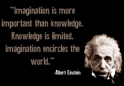the lost knowledge of the imagination books quotes by albert einstein quot imagination is more important