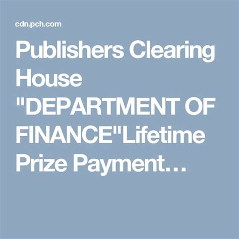 publishers clearing house quot department of finance quot lifetime - Publishers Clearing House Make A Payment