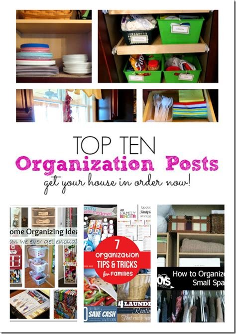 best organizing tips top 10 organizing ideas get your house in order the