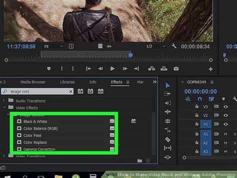 adobe premiere pro black and white how to make video black and white in adobe premiere 4 steps