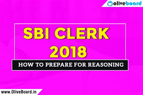 How To Prep For A Strategy Mba by Sbi Clerk 2018 How To Prepare For Reasoning Oliveboard