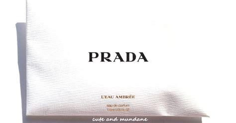 Sniff N Tell Prada Infusion Diris by And Mundane Prada L Eau Ambr 233 E Eau De Parfum Review