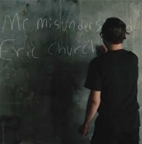 mr misunderstood eric church album review eric church s mr misunderstood saving