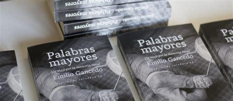 libro palabras mayores 199 palabras mayores se pone a la venta libropalabrasmayores com
