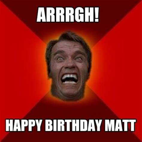 Meme Video Creator - meme creator arrrgh happy birthday matt meme generator