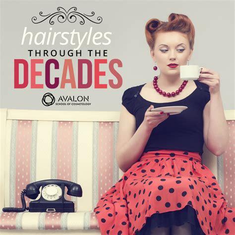 hairstyles through the decades hair through the decades avalon school of cosmetology