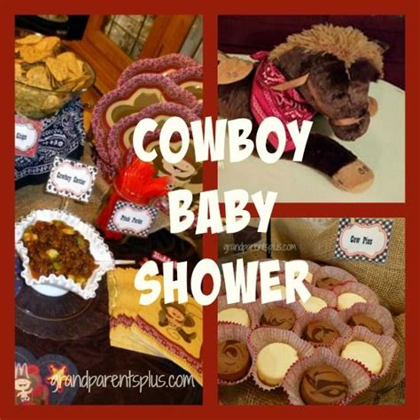 Baby Shower Cowboy Theme Ideas by Cowboy Baby Shower On Discover The Best