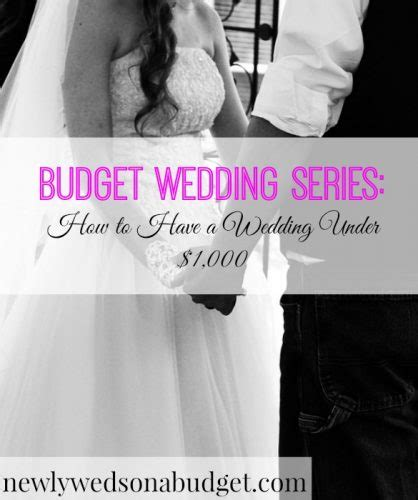 Wedding Budget 1000 by How To A Wedding 1 000 Newlyweds On A Budget