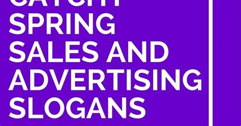 31 catchy spring sales and advertising slogans advertising slogans spring sale and - Catchy Giveaway Slogans
