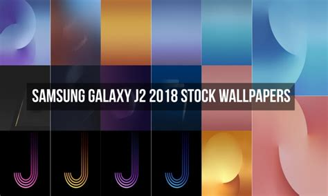 themes samsung j2 download download samsung galaxy j2 2018 stock wallpapers droidviews
