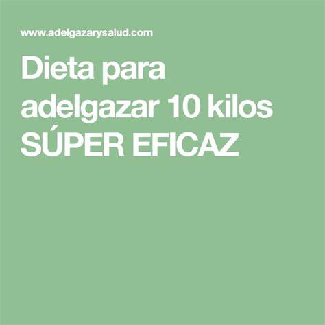 dietas rapidas para adelgazar adelgazar 10 kilos en 10 m 225 s de 25 ideas incre 237 bles sobre dieta balanceada en pinterest