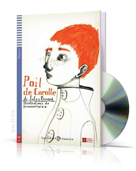 poil de carotte de b00dozz7w4 poil de carotte cd audio 6 38 eur ettoibooks eu european language bookstore