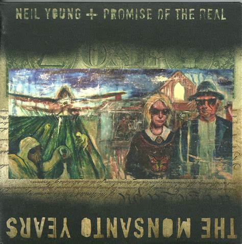 Neil Promise Of The Real The Monsanto Years 2015 neil promise of the real the monsanto years cd