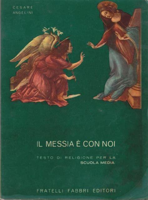 scuola media angelini pavia il magistero di cesare angelini nella scuola