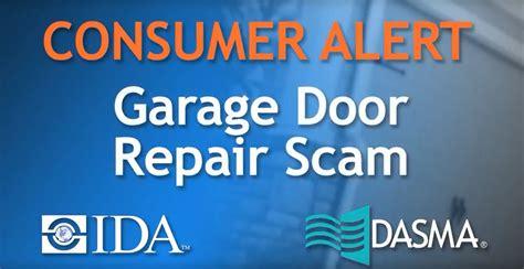 Consumer Alert Part 1 An Important Introduction Into Garage Door Repair Scams