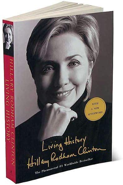 biography hillary clinton history living history by hillary rodham clinton paperback