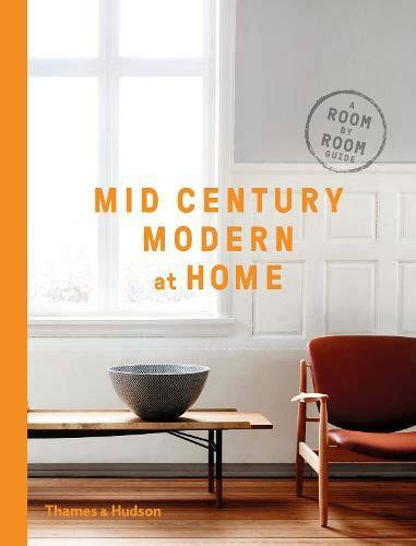 themes of literature by hudson coming soon mid century modern at home a room by room