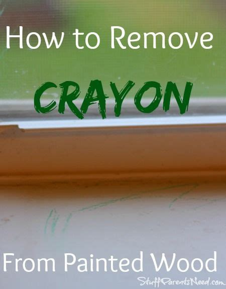 Remove Crayon From by How To Remove Crayon From Painted Wood To Remove