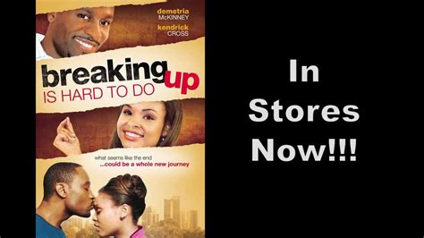 film up hard breaking up is hard to do movie trailer in stores now