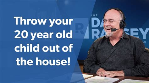 throw your 20 year child out of your house