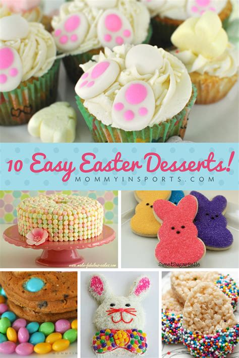 easter recipes 10 easy easter desserts mommy in sports