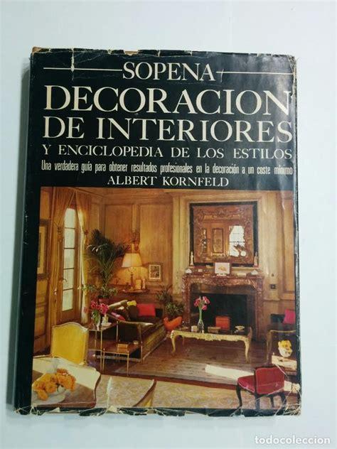 libros de dise o de interiores libros de decoracion de interiores mejores libros de