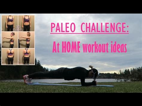 paleo challenge at home workout ideas
